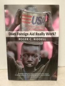 牛津大学版  国际援助真的有效吗?Does Foreign Aid Really Work? by Roger C. Riddell (国际政治)英文原版书