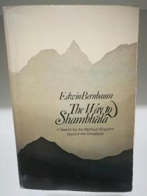 The Way to Shambhala:A Search for the Mythical Kingdom Beyond the Himalayas by Edwin Bernbaum (宗教)英文原版书