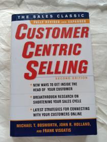 CustomerCentric Selling, Second Edition攻心式销售