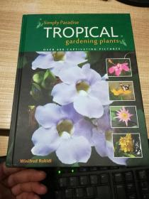 simply  paradise  TROPICAL    gardening   plants  英文原版