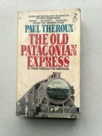 PAUL THEROUX THE OLD PATAGONAN EXPRESS