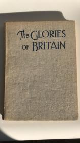 英文原版 The Glories of Britain 英国的荣耀 英国历史军史重要人物重大战役等