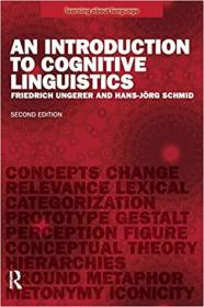 An Introduction to Cognitive Linguistics, Second Edition 认知语言学入门