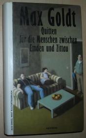 德语原版书 Quitten für die Menschen zwischen Emden und Zittau Gebundenes Buch – 1993 von Max Goldt (Autor)