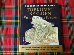 toekomst beelden visions of the future
