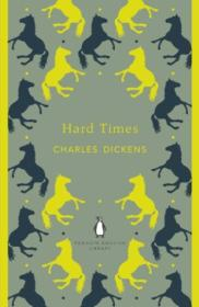 Hard Times (Penguin English Library)[艰难时世]