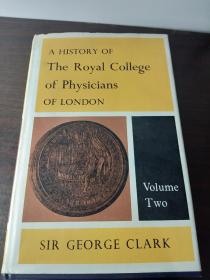 a history of the royal college of physicians of london[伦敦皇家医师学院的历史]