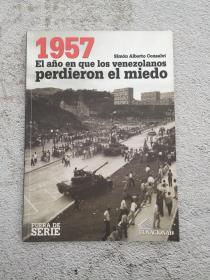 1957. El año en que los venezolanos perdieron el miedo