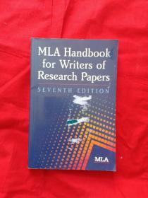 MLA Handbook for Writers of Research Papers, 7th Edition MLA科研论文写作规范 (第7版)