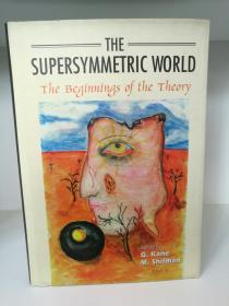 超对称理论 The Supersymmetric World:The Beginnings of the Theory (科学)英文原版书
