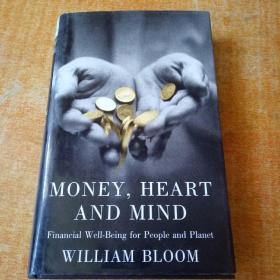 MONEY HEART & MIND FINANCIAL WELL BEING FOR PEOPLE AND PLANET (英语) 精装