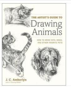 绘画动物的艺术家指南:如何画猫,狗和其他喜爱的宠物 The Artists Guide to Drawing Animals: How to Draw Cats, Dogs, and Other Favorite Pets