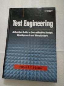 Test Engineering: A Concise Guide To Cost-effective Design Development And Manufacture