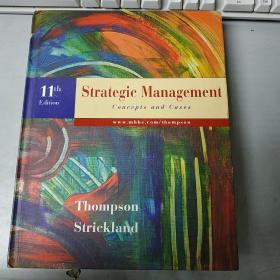 Strategic Management Concepts and Cases 11th Edition Thompson Strickland