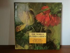 The World in This Garden :Encounters On the Avenues of Versailles (国家与城市)英文原版书
