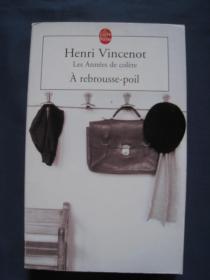 À rebrousse-poil (Les années de colère) 2001年法国印刷 法语原版