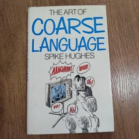 The Art of Coarse Language     m