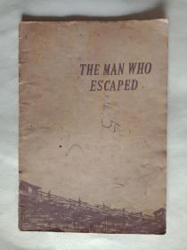 英文版THE MAN WHO ESCAPED