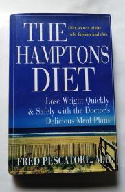 THE HAMPTONS  DIET (16开英文原版精装带书衣 《汉普顿饮食》)