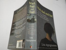 Mad,Bad and Sad