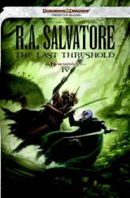 The Last Threshold (Neverwinter Saga, Book 4) (Forgotten Realms)