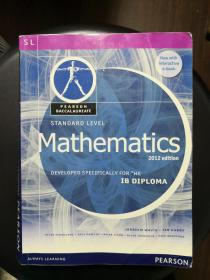 Standard Level Mathematics 2012 edition,Developed Specifically for the IB Diploma (Pearson Baccalaureate) 英文原版 正版彩印