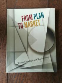 FROM PLAN TO MARKET:World Development Report 1996(英文原版,从计划到市场:世界发展报告1996)