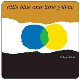 Little Blue and Little Yellow小蓝和小黄