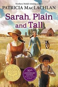 The Newbery Award Winners 1986: Sarah, Plain and Tall 30th Anniversary Edition
