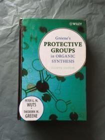 (新版) Greenes Protective Groups in Organic Synthesis   (fourth  Edition)   1110 pages (英文原版) 精装 品好