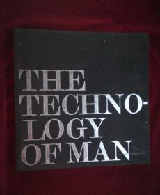 THE TECHNO-LOGY OF MAN