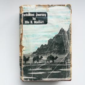 英文原版 Forbidden Journey From Peking to Kashmir 禁忌之旅 从北京到克什米尔