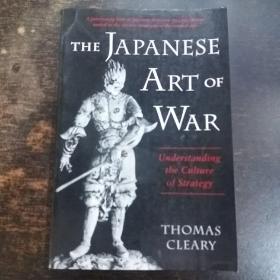 英文原版:The Japanese Art Of War: Understanding The Culture Of Strategy