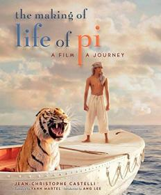 Life of Pi: A Film, a Journey