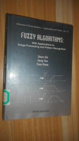 Fuzzy Algorithms: With Applications To Image Processing And Pattern Recognition 英文原版精装 大三十二开