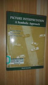 Picture Interpretation: A Symbolic Approach 英文原版精装 大三十二开