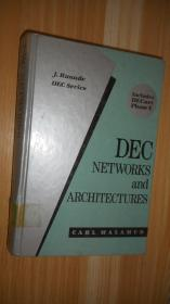 DEC NETWORKS AND ARCHITECTURES  英文原版精装 十六开