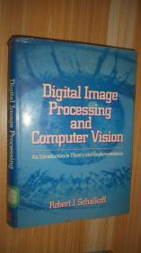 Digital Image Processing and Computer Vision 英文原版精装 十六开