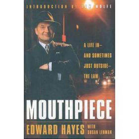 MOUTHPIECE: A LIFE IN THE LAW