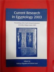 Current Research in Egyptology 2003 (埃及学最新研究 2003)研究文集