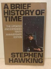 10周年更新扩展版 斯蒂芬霍金:时间简史 A Brief History The Updated and Expanded Tenth Anniversary Edition by Stephen Hawking (科学)英文原版书