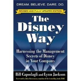 The Disney Way, Revised Edition:Harnessing the Management Secrets of Disney in Your Company