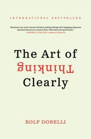 The Art of Thinking Clearly Intl [Mass Market Paperback]