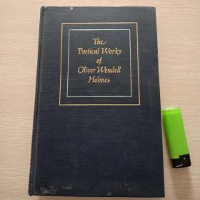 The Poetical Works Of Oliver Wendell Holmes 原版精装