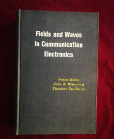 Fields and Waves in Communication Elec tronics 通讯电子学中的场与波【英文原版】精装