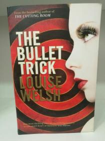 The Bullet Trick by Louise Welsh (犯罪小说)英文原版书