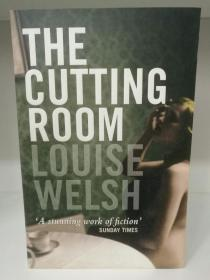 The Cutting Room by Louise Welsh (犯罪小说)英文原版书