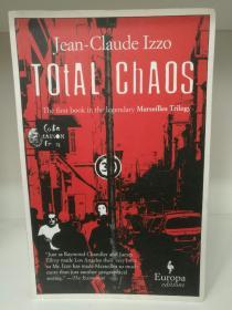 让-克洛德·伊佐 Total Chaos (Marseilles Trilogy) by Jean-Claude Izzo (法国犯罪小说)英文原版书