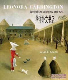 【包邮】2004年出版 Leonora Carrington: Surrealism, Alchemy and Art