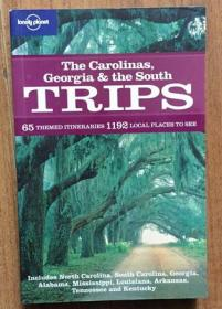 THE CAROLINAS GEORGIA & THE SOUTH TRIPS (LONELY PLANET)